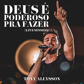 Deus É Poderoso pra Fazer (Live Session) - Single