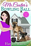 Mr. Cooter's Bowling Ball: Kari Jacobs Lawyer Sleuth Cozy Mystery Series Book 3