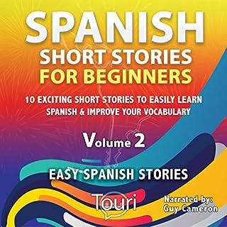 Spanish Short Stories for Beginners (Easy Spanish Stories Book, Volume 2) cover art