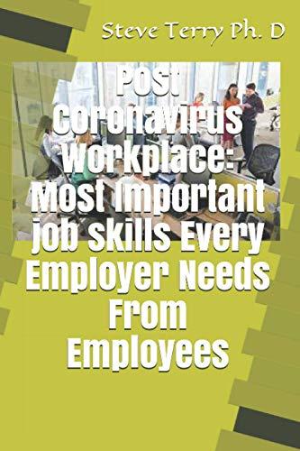 Post Coronavirus Workplace: Most Important job skills Every Employer Needs From Employees