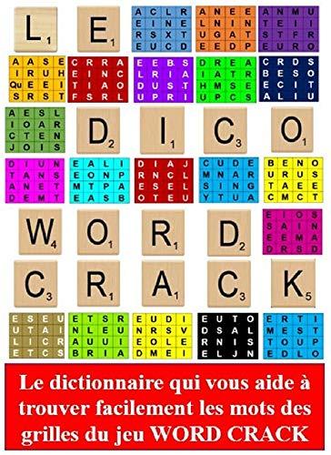 Dictionnaire du jeu de smartphone ou tablette WORD CRACK