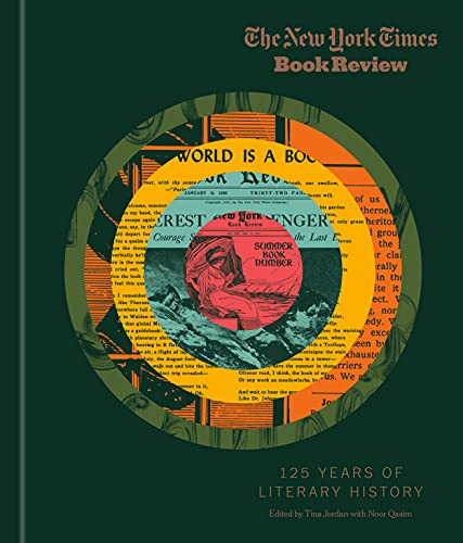 Compare Textbook Prices for The New York Times Book Review: 125 Years of Literary History Illustrated Edition ISBN 9780593234617 by New York Times, The,Jordan, Tina,Qasim, Noor