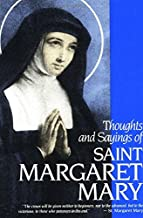 Thoughts & Sayings of St. Margaret Mary: For Every Day of the Year