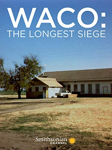 Waco: The Longest Siege