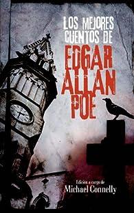 Los mejores cuentos de Edgar Allan Poe par Edgar Allan Poe