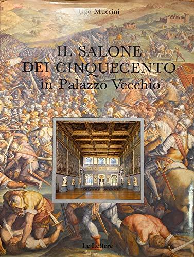 Il Salone dei Cinquecento in Palazzo vecchio (Italian Edition)