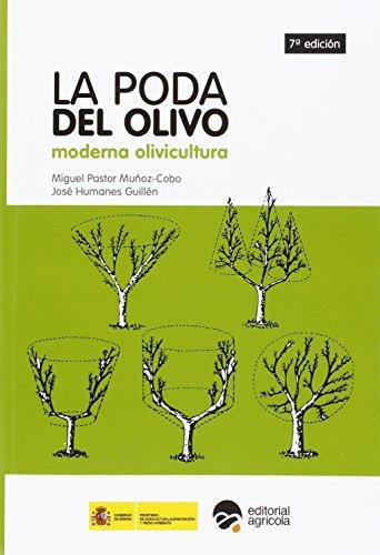 LA PODA DEL OLIVO: MODERNA OLIVICULTURA 7º EDICION
