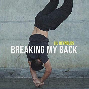 Breaking My Back