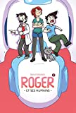 Roger et ses humains, Tome 3