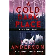 A Cold Dark Place: FBI Romantic Suspense (Cold Justice Book 1)
