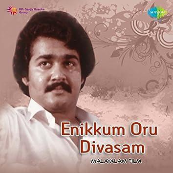 Enikkum Oru Divasam (Original Motion Picture Soundtrack)