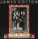 Songtexte von James Cotton - Take Me Back