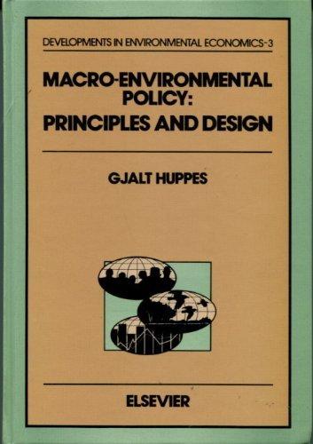 Macro-Environmental Policy: Principles and Design (DEVELOPMENTS IN ENVIRONMENTAL ECONOMICS)