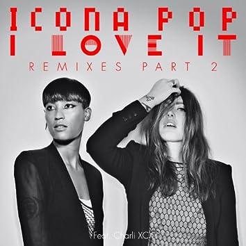 I Love It (Remixes Pt. 2)