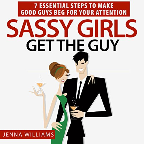 Sassy Girls Get the Guy audiobook cover art