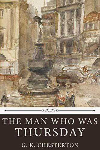 The Man Who Was Thursday by G. K. Chesterton