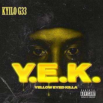 Yella Eyed Killa