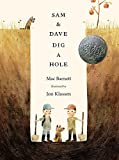 Image of Sam and Dave Dig a Hole (Irma S and James H Black Award for Excellence in Children's Literature (Awards))