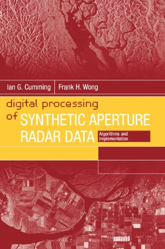 Compare Textbook Prices for Digital Processing of Synthetic Aperture Radar Data: Algorithms and Implementation [With CDROM] Artech House Remote Sensing Library  ISBN 9781580530583 by Ian G. Cumming,Frank H. Wong
