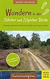 Wandern in der Jülicher und Zülpicher Börde: 7 Routen zwischen Teverener Heide und Dover Heide...