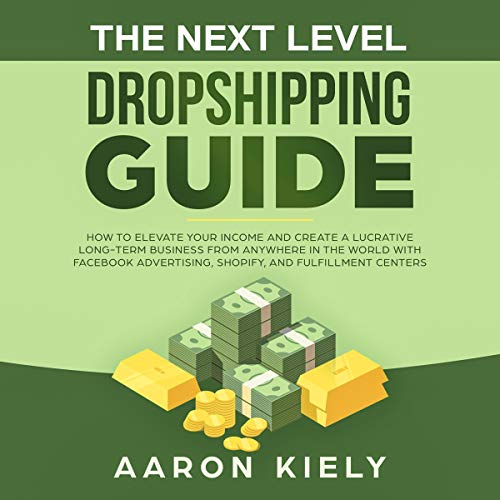 The Next Level Dropshipping Guide cover art