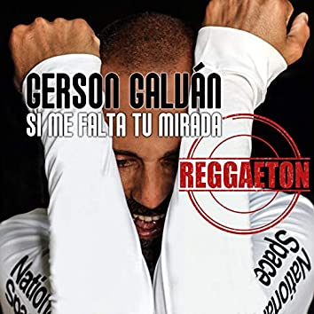 Si Me Falta Tu Mirada (Versión Latin Reggaeton)