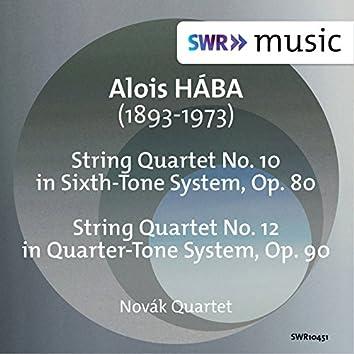 Hába: String Quartets Nos. 10 & 12