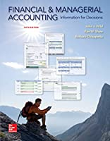 Financial and Managerial Accounting: Information and Decisions
