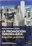 PROMOCION INMOBILIARIA 5ªED ASPECTOS PRACTICOS