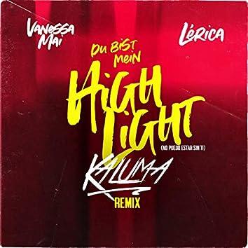 Du bist mein Highlight (No puedo estar sin ti - Kaluma Remix)