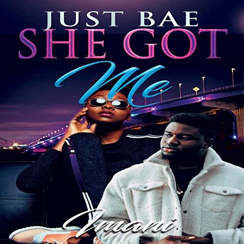 She Got Me: Imani audiobook cover art