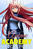 Anime Academy: A Fanfic (English Edition)