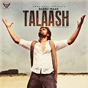 Talaash (In Search of Soul)