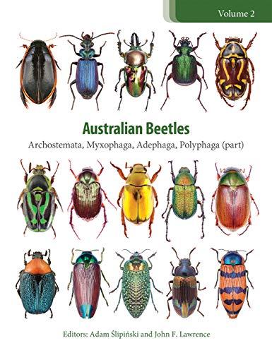 Australian Beetles: Archostemata, Myxophaga, Adephaga, Polyphaga (Part)