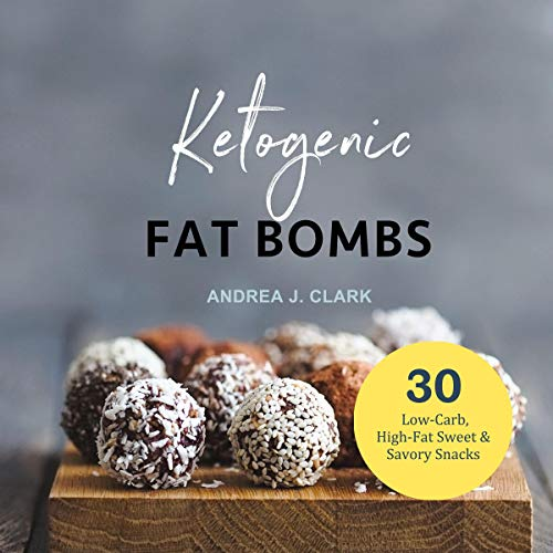 Fat Bombs: Sweet & Savory Snacks for the Ketogenic Diet, Paleo Diet & Low-Carb Diet audiobook cover art