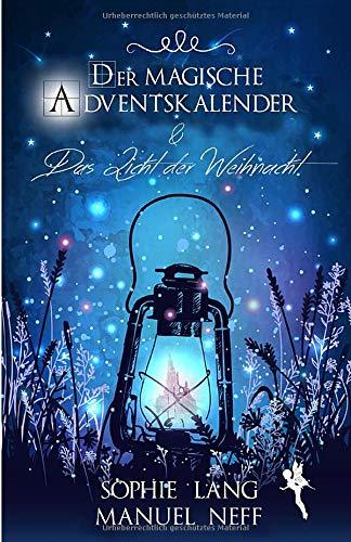 Der magische Adventskalender & Das Licht der Weihnacht
