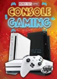 Console Gaming (Ready, Set, Game!)