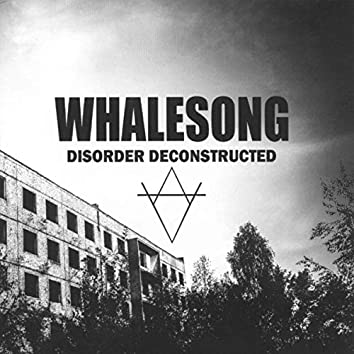Disorder Deconstructed