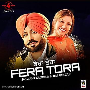 Fera Tora (feat. Raj Gulzar)