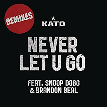 Never Let U Go