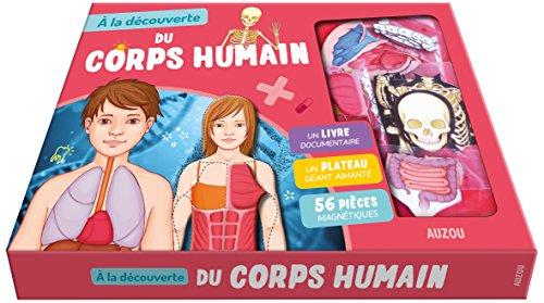À la découverte du corps humain (nouvelle edition)