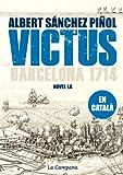 Victus (edició en català): Barcelona 1714 (Catalan Edition)