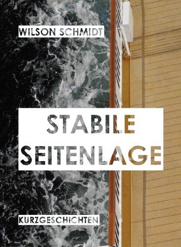 Stabile Seitenlage: Leseprobe: 2 Kurzgeschichten