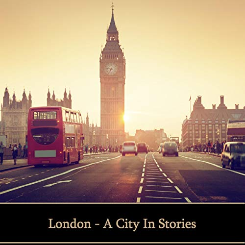 London - A City in Stories cover art