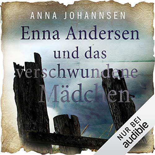 Enna Andersen und das verschwundene Mädchen cover art