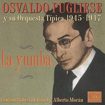 La Yumba 1945-1947