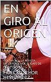 EN GIRO AL ORIGEN: VOLUMEN II: LA REVISTA ELECTRONICA DE EL CAFE DE AVELINO