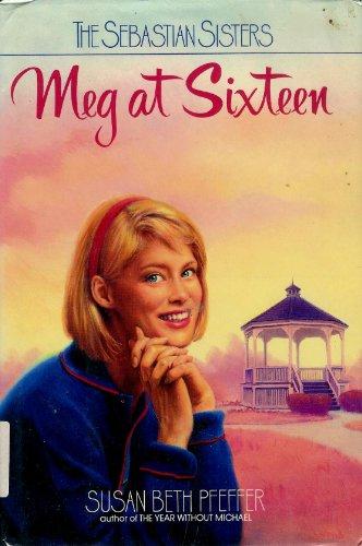 MEG AT SIXTEEN (Sebastian Sisters)