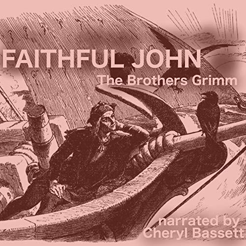 Faithful John audiobook cover art