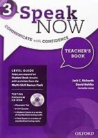 Speak Now: 3: Teacher's Book with Testing CD-ROM